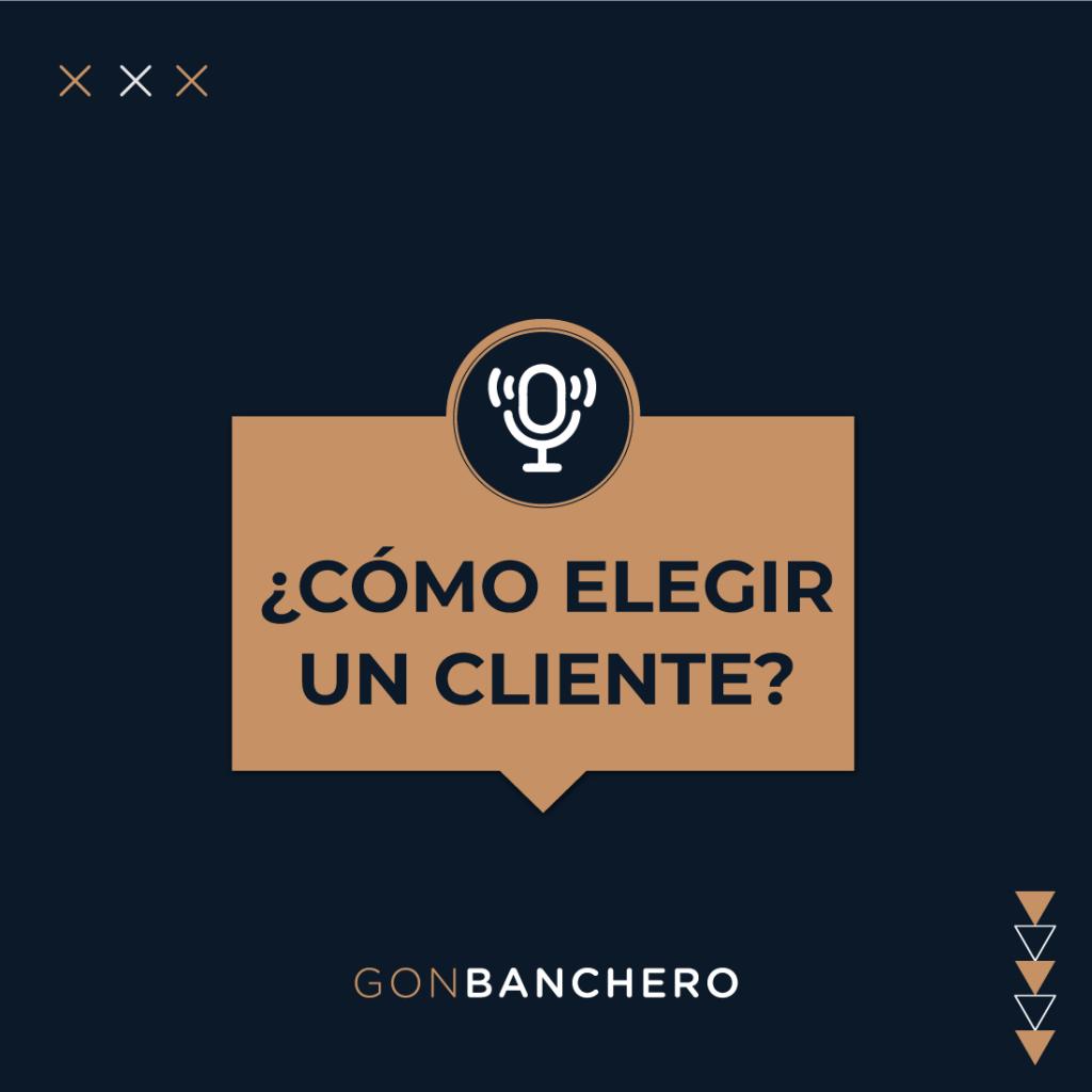 como-elegir-un-cliente
